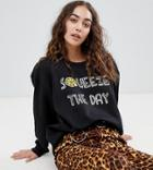 Daisy Street Relaxed Sweatshirt With Squeeze The Day Graphic - Black