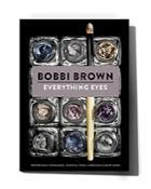 Bobbi Brown Everything Eyes Book