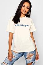 Boohoo Petite Je Ne Se Quoi Slogan T-shirt