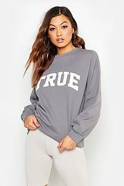 Boohoo True Applique Slogan Sweat