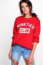 Boohoo Penny Slogan Sweatshirt