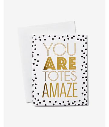 Express Ann Page You Are Totes Amaze Card