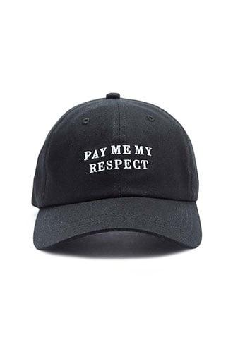 Forever21 Pay Me My Respect Graphic Dad Cap