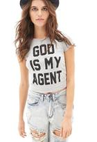 Forever21 God Is My Agent Tee