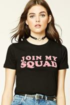 Forever21 Women's  Black & Pink Join My Squad Graphic Tee