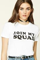 Forever21 Women's  Join My Squad Graphic Tee