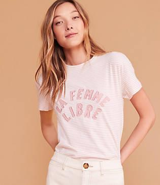 Lou & Grey The Style Club La Femme Libre Tee