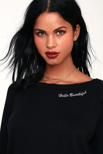 Hello Beautiful Black Embroidered Sweatshirt | Lulus