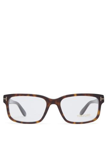 Matchesfashion.com Tom Ford Eyewear - Tortoiseshell Rectangular Frame Acetate Glasses - Mens - Tortoiseshell