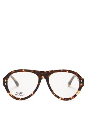 Matchesfashion.com Isabel Marant Eyewear - Trendy Aviator Tortoiseshell-acetate Glasses - Womens - Tortoiseshell