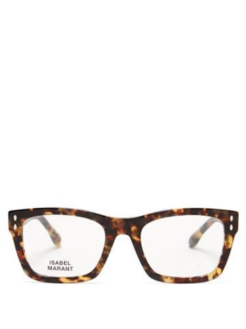 Matchesfashion.com Isabel Marant Eyewear - Trendy Rectangular Tortoiseshell-acetate Glasses - Womens - Tortoiseshell