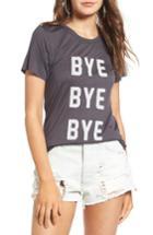 Women's Pst By Project Social T Bye Bye Bye Tee