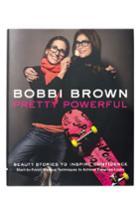 Bobbi Brown 'pretty Powerful' Makeup Manual