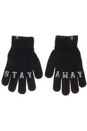 Stay Away Gloves